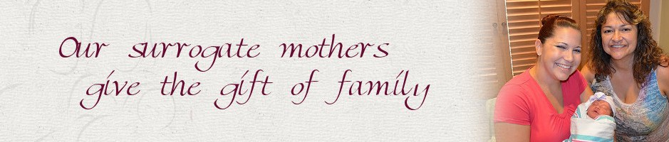 Caring Surrogate Mothers that give the gift of family