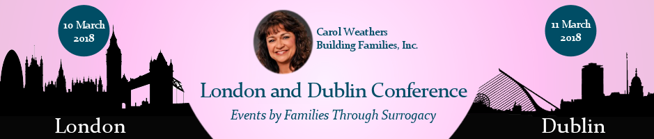 Carol Weathers will be a guest panelist in March at the Families Through Surrogacy events in London and Dublin.